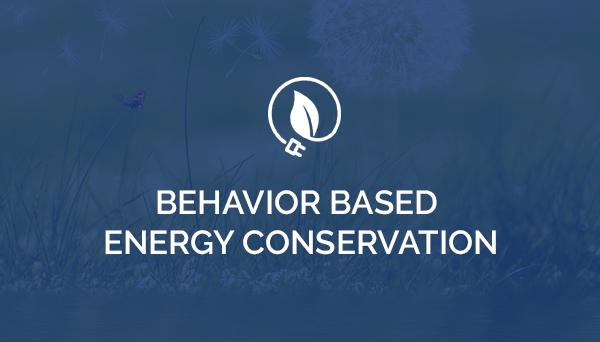Energy Efficiency Behavior Based Energy Sustainability