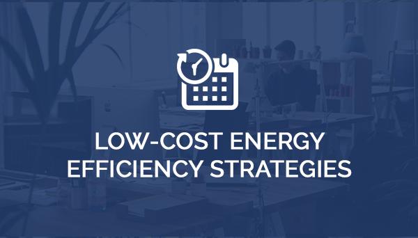 Energy Efficiency Strategies Energy Efficiency Consultants Low Cost